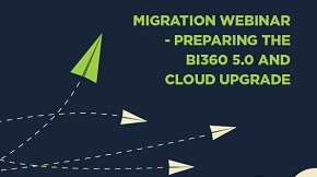 Migration Webinar - Preparing for the BI360 5.0 and Cloud Upgrade